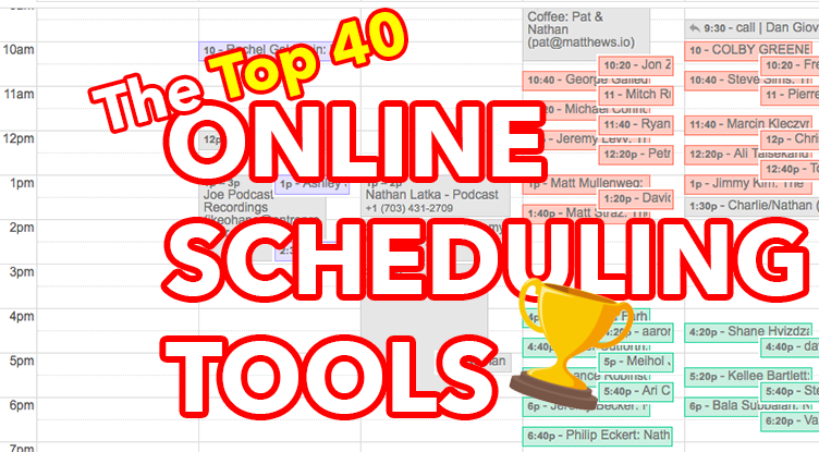 The 40 Best Free Online Scheduling Tools Nathan Latka